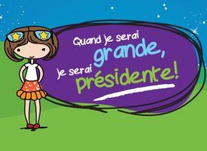 Quand je serai grande, je serai présidente !